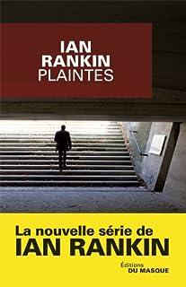 Plaintes, Rankin, Ian