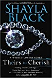 Theirs to Cherish (A Wicked Lovers Novel) (Paperback) - Common