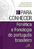 capa de Fonética e Fonologia do Português Brasileiro - Volume 2. Coleção Para Conhecer