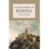 A Concise History of Bosnia (Cambridge Concise Histories)