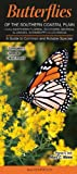 img - for Butterflies of the Southern Coastal Plain book / textbook / text book