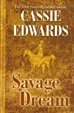 Savage Dream, Cassie Edwards, 0786258810