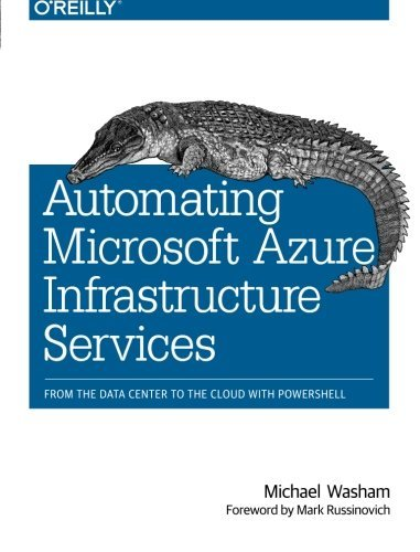 Automating Microsoft Azure Infrastructure Services: From the Data Center to the Cloud with PowerShell by Michael Washam - Centre Elizabeth Shopping Stores