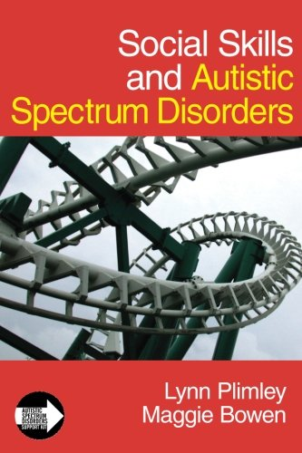 Social Skills and Autistic Spectrum Disorders (Autistic Spectrum Disorder Support Kit)