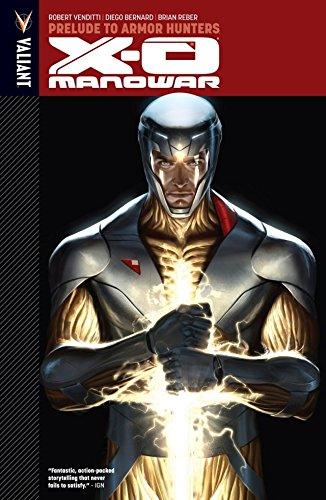 X-O Manowar Vol. 6: Prelude to Armor Hunters (X-O Manowar (2012- ))