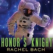 Honor's Knight: Paradox Series, Book 2 | Rachel Bach