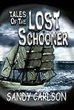 Tales of the Lost Schooner