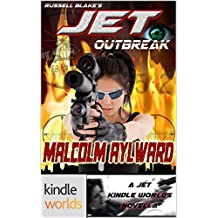 JET: Outbreak (Kindle Worlds Novella)