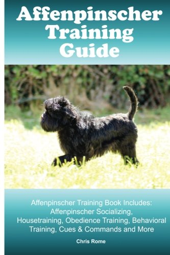 Download Affenpinscher Training Guide. Affenpinscher Training Book Includes: Affenpinscher Socializing, Housetraining, Obedience Training, Behavioral Training, Cues & Commands and More pdf epub