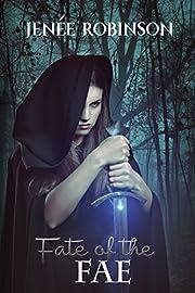 Fate of the Fae (The Creeper Saga Book 1)
