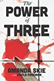 The Power of Three, Amanda Skie, 1492867314