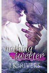 Nothing Sweeter Paperback