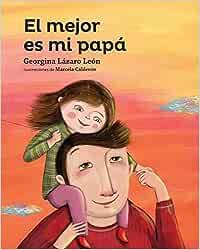 El Mejor Es Mi Papa (Serie amarilla): Amazon.es: Lazaro