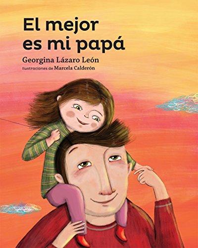 El mejor es mi papa (Serie amarilla) (Spanish Edition)