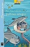 Delfines amigos (Barco de Vapor Azul)