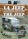 Jeep in Every Possible Condition: Or, How to Restore Your Jeep (English and French Edition)