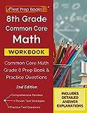 8th Grade Common Core Math Workbook: Common Core