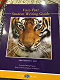 First_ Year Students Writing Guide First Edition 2013 University Writing Program, Dena R. Marks & Barbara A. Heifferon, 0738063967