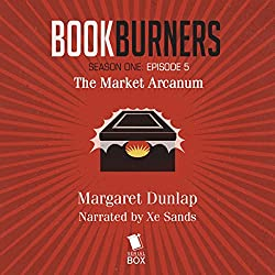 Bookburners: The Market Arcanum, Episode 5