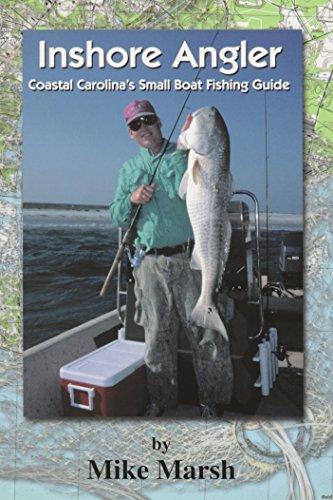 Inshore Angler: Coastal Carolina's Small Boat Fishing Guide (Coastal Carolinas Small Boat)