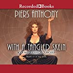 With a Tangled Skein: Incarnations of Immortality, Book Three | Piers Anthony