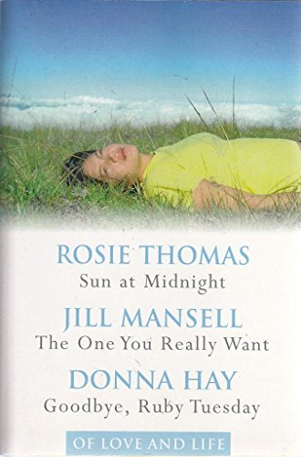 Sun at Midnight / The One You Really Want / Goodbye Ruby Tuesday [Paperback]