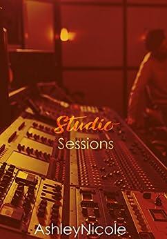 Studio Sessions by [., AshleyNicole]