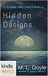 The Lei Crime Series: Hidden Designs (Kindle Worlds Novella) (The Hidden Series Book 2)