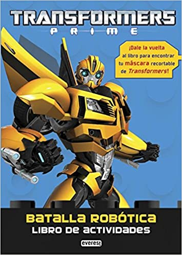 Transformers Prime: Batalla robótica. Libro de actividades: Hasbro International Inc.: 9788444168661: Amazon.com: Books