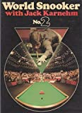 img - for World Snooker with Jack Karnehm: No. 2 book / textbook / text book