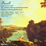 Purcell: Complete Odes and Welcom Songs, Vol.5 - Great Parent, Hail! / The Summer's Absence Unconcerned We Bear / Welcome, Welcome, Glorious Morn