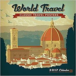 world travel classic posters 2017 wall calendar anderson design group 9781772180688 amazon. Black Bedroom Furniture Sets. Home Design Ideas