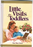 Little Visits for Toddlers, Mary Manz Simon, 0570058058