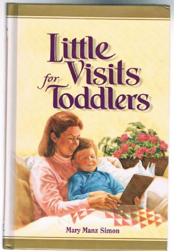 Little Visits for Toddlers (Little visits library)
