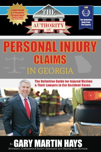The Authority On Personal Injury Claims  The Definitive Guide For Injured Victims   Their Lawyers In Car Accident Cases  The Authority On   Law   Volume 1