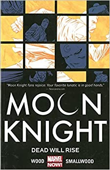 Book Moon Knight Vol. 2: Dead Will Rise by Brian Wood (2015-04-28)