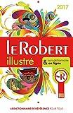 Le Robert illustré et son dictionnaire internet : + clé USB 2017 (French Edition) (DIXEL) by