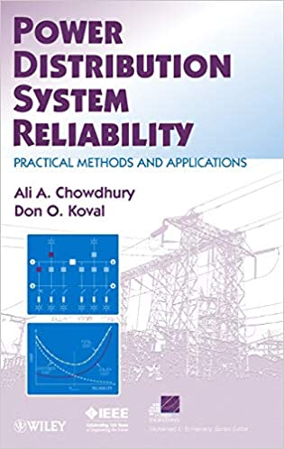 Power Distribution System Reliability Practical Methods And Applications Chowdhury Ali Koval Don 9780470292280 Amazon Com Books