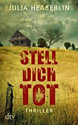 Stell dich tot: Thriller (German Edition)