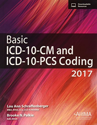 Basic ICD-10-CM and ICD-10-PCS Coding, 2017