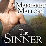 The Sinner: The Return of the Highlanders, Book 2   Margaret Mallory