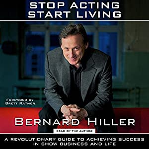 Stop Acting, Start Living Audiobook
