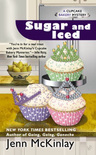 Sugar and Iced (Cupcake Bakery Mystery Book 6) -