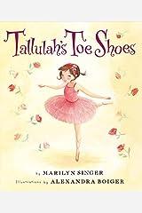 Tallulah's Toe Shoes Hardcover