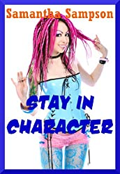 Stay in Character: Five Tales of Rough Sex and Bondage