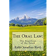 The Oral Law: The Heartbeat of the Torah