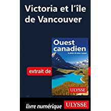 Victoria et l'île de Vancouver