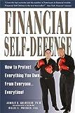 Financial Self-Defense, Arnold S. Goldstein and Hillel L. Presser, 1880539837