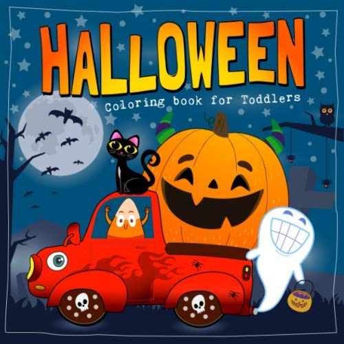 Halloween Coloring Book for Toddlers: Cute and Easy Halloween Coloring Pages for Kids (Happy Halloween Coloring Book for