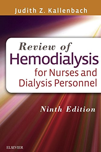 Download Review of Hemodialysis for Nurses and Dialysis Personnel Pdf